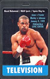 ##MUSICBP0876 - Jones vs Frazier 1999 Light Heavyweight Championship Match OTTO Laminated Backstage Television Pass