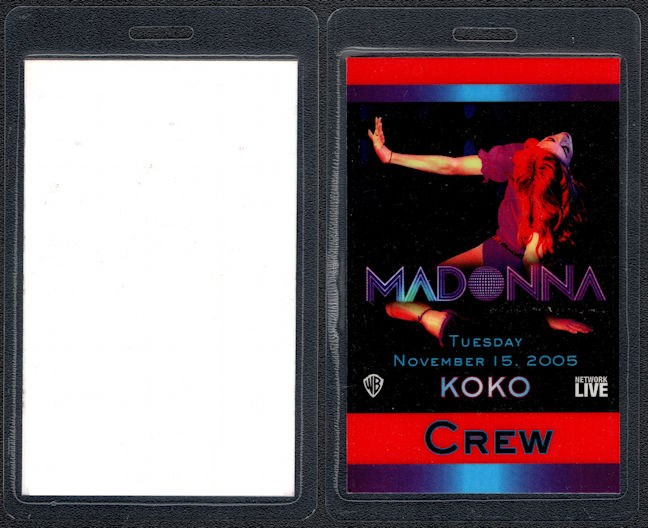 ##MUSICBP0138 - 2005 Madonna KOKO OTTO Laminated CrewBackstage Pass From the Confessions on a Dance Floor Tour