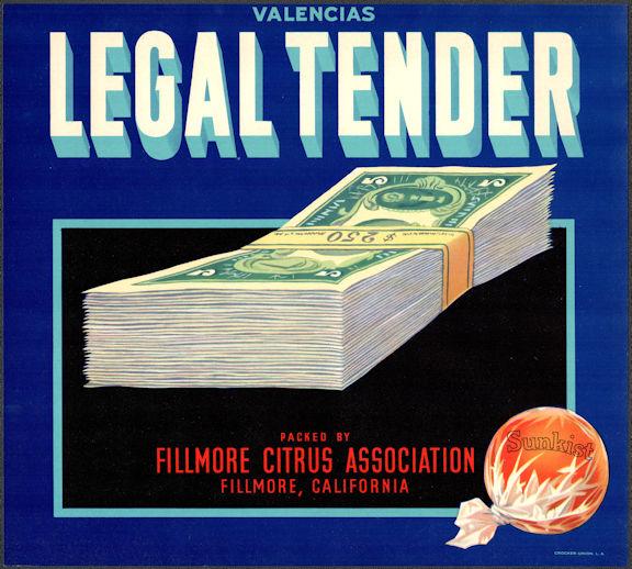 #ZLC483 - Legal Tender Sunkist Valencia Orange Crate Label - Fillmore, CA