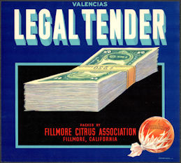 #ZLC483 - Legal Tender Sunkist Valencia Orange Crate Label - Fillmore, CA
