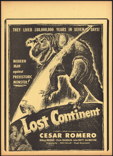"""#CH326-09 - Cesar Romero in """"Lost Continent"""" Movie Poster Broadside - Rockets and Dinosaurs"""