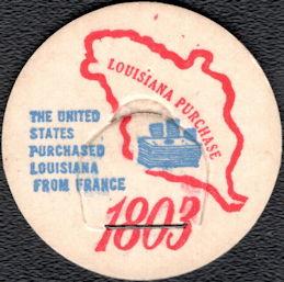 #DC204 - Rare Commemorative 1803 Louisiana Purchase Milk Bottle Cap