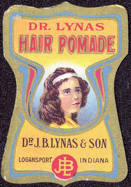 #ZBOT115 - Early Dr. Lynas Hair Pomade Label