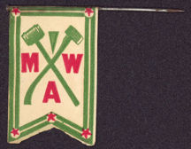 #SIGN111 - Rare Early MWA (Modern Woodmen of America) Paper Flag on Pin