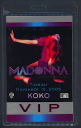 ##MUSICBP0138 - 2005 Madonna KOKO Backstage Pass From the Confessions on a Dance Floor Tour - As low as $4.50 each