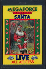 ##MUSICBP0188 - MEGAFORCE Records Santa Laminated OTTO Backstage Pass - as low as $2.50 each