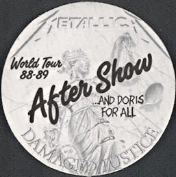 ##MUSICBP0890 - Metallica OTTO Cloth After Show Backstage Passes from the Damaged Justice Tour