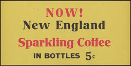 #SIGN101 - Sign for New England Coffee in Soda Bottles