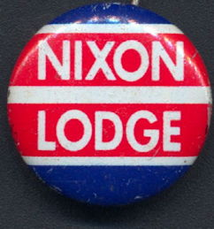 #PL327 - Nixon Lodge Pinback from the 1960 Presidential Campaign - As low as 50¢ each
