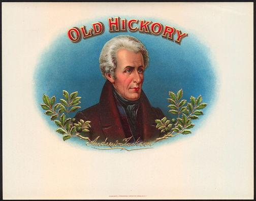 #ZLSC084 - Old Hickory (President Andrew Jackson) Cigar Box Label