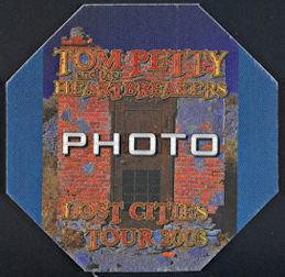 ##MUSICBP0250 - Tom Petty and the Heartbreakers Cloth OTTO Octagonal Backstage Pass from the 2003 Lost Cities Tour - Door Pictured