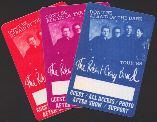 ##MUSICBP0192 - Group of 3 Different Colored Robert Cray Band Passes from the 1988 Don't Be Afraid of the Dark Tour