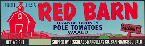 #ZLCA*013 - Red Barn Pole Tomatoes Crate Label