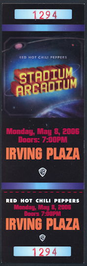 ##MUSICBPT0031 - Red Hot Chili Peppers Numbered Tickets from the May 8, 2006 Concert at Irving Plaza