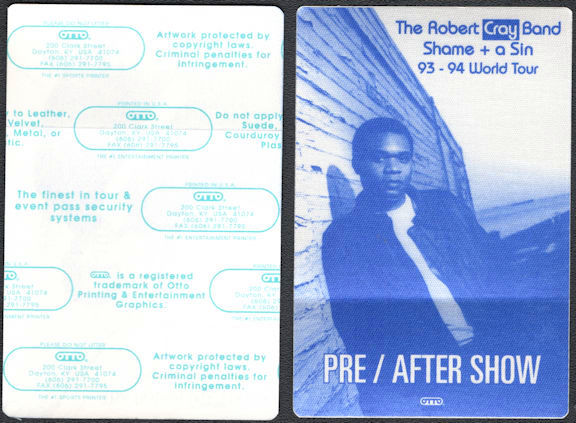 ##MUSICBP0651 - The Robert Cray Band OTTO Cloth Backstage After Show Pass from the 1993/94 Shame + a Sin World Tour