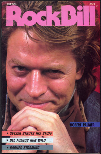 ##MUSICBG0046 - May 1986 RockBIll Magazine - Robert Palmer Cover