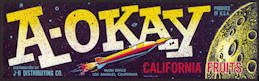 #ZLSG062 - A-Okay California Fruits Label Picturing Rocket