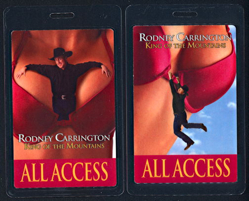#CH371 - Rodney Carrington Risque OTTO Laminated Backstage Pass from the King of the Mountains Tour