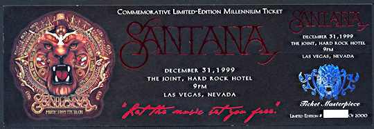 ##MUSICBP0111 - Rare Santana Commemorative Ticket from the New Years Eve 1999 Concert - As low as $5