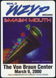 ##MUSICBP0420 - Smash Mouth OTTO Cloth Backstage Radio Pass from the Concert at the Von Braun Center in 2000