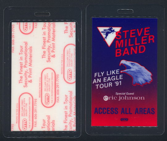 ##MUSICBP0158 - Steve Miller Band Laminated OTTO Backstage Pass for the 1991 Fly Like an Eagle Tour - As low as $4 each