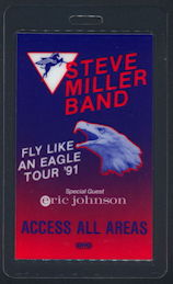 ##MUSICBP0158 - Steve Miller Band/Eric Johnson Laminated OTTO Backstage Pass for the 1991 Fly Like an Eagle Tour