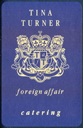 ##MUSICBG0089  -  Tina Turner Catering Tour Door Sign for the 1989 Foreign Affair Tour - As low as $5 each