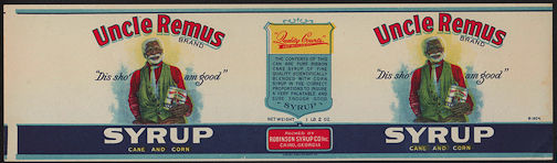 "#ZLCA222 - Uncle Remus Cane and Corn Syrup Label - ""Dis Sho' am Good"""