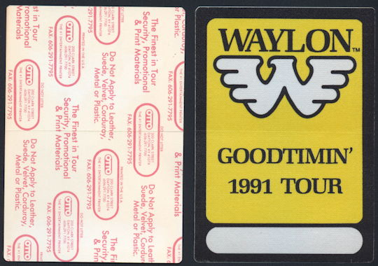 ##MUSICBP0171 - Waylon Jennings OTTO Cloth Backstage Pass From the 1991 GoodTimin' Tour - As low as $4 each