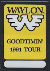 ##MUSICBP0171 - Waylon Jennings OTTO Cloth Backstage Pass From the 1991 GoodTimin' Tour