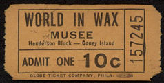 #MS232 Early Unused Coney Island Ticket for the World in Wax Musee Attraction
