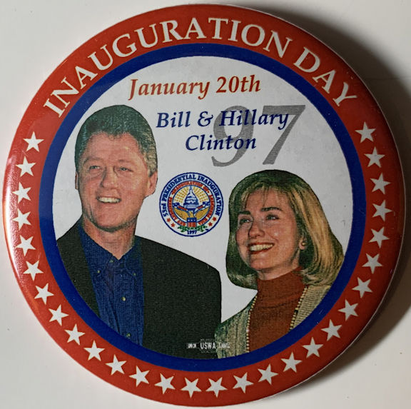 #PL357 - Large Bill & Hillary January 20th 1997 Inauguration Day Pinback
