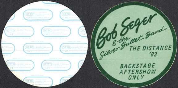 ##MUSICBP0604  - Bob Seger & the Silver Bullet Band Oval 1983 The Distance Tour OTTO Cloth Backstage Pass