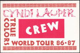 ##MUSICBP0551  - 1986/87 Cyndi Lauper True Colors Crew Tour OTTO Backstage Pass