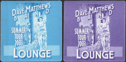 ##MUSICBP0786 - Pair of 2 Different OTTO cloth Dave Matthews Backstage Lounge Passes Featuring the Senorita from the Summer 2003 Tour