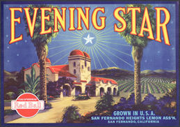 #ZLC473 - Evening Star Lemon Crate Label - Old MIssion - San Fernando, CA