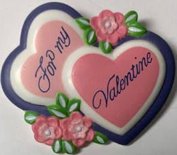 #HH222 - For My Valentine Large Valentines Day Pinback