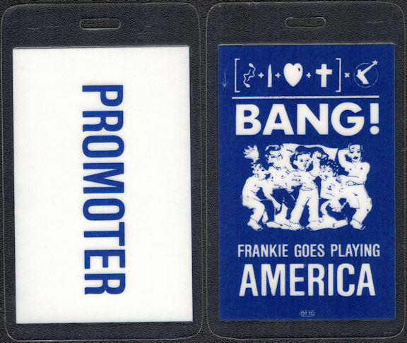 ##MUSICBP0615 - Rare Blue 1985 Frankie Goes to Hollywood Bang Tour OTTO Laminated Promoter Backstage Pass