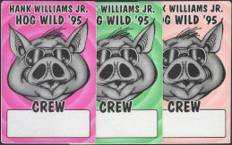 ##MUSICBP0775  - Group of 3 Different OTTO Cloth Crew Backstage Passes from the Hank Williams Jr. 1995 Hog Wild Tour