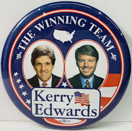 #PL363 - Kerry Edwards The Winning Team Jugate Pinback from the 2004 Election