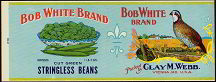#ZLCA053 - Bob White Brand Stringless Bean Label - Quail