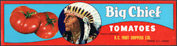 #ZLCA*073 - Big Chief Tomatoes Crate Label - Vernon, B.C.