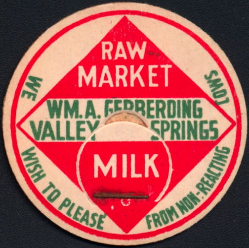 #DC197 - Wm. A. Gerbering Valley Springs Milk Bottle Cap - Tuberculosis Related