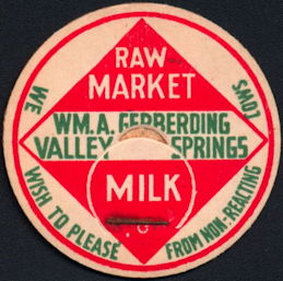 #DC197 - Wm. A. Gerbering Valley Springs Milk Bottle Cap - Tuberculosis Related