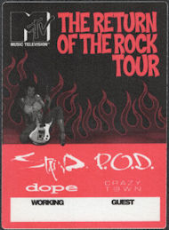 ##MUSICBP0705 - MTV The Return of the Rock Tour 2000 OTTO Cloth Backstage Pass - Staind, P.O.D., dope, Crazy Town