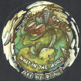 "##MUSICBP2043 - Grateful Dead Car Window Tour Sticker/Decal - Says ""What in the World are we Doing?"""